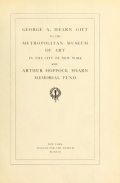 Cover of George A. Hearn gift to the Metropolitan Museum of Art in the city of New York and Arthur Hoppock Hearn memorial fund