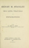 "Cover of ""Henry M. Stanley, his life, travels and explorations"""