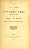 Cover of Histoire des manufactures françaises de porcelaine