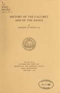 Cover of History of the calumet and of the dance