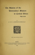 Cover of The history of the Universities' Mission to Central Africa, 1859-1909