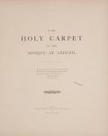 """Cover of """"The holy carpet of the mosque at Ardebil"""""""
