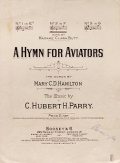 "Cover of ""A hymn for aviators / the words by Mary C.D. Hamilton ; the music by C. Hubert H. Parry"""
