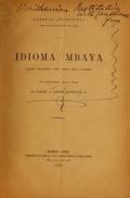 Cover of Idioma mbaya llamado 'guaycururú' según Hervas, Gilii y Castelnau