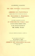Cover of Illustrated catalogue of the very notable collection of American paintings formed during the past twenty-five years