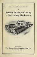 Cover of Illustrative and descriptive pamphlet on feed and ensilage cutting and shredding machinery