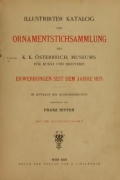 Cover of Illustrirter Katalog der Ornamentstichsammlung des K. K. Österreich. Museums für Kunst und Industrie
