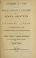 Cover of Incidents of a trip through the great Platte Valley, to the Rocky Mountains and Laramie Plains