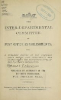 """Cover of """"The inter-departmental committee on post office establishments: being a verbatim report of the evidence given before Lord Tweedmouth and committee"""""""