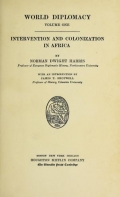 Intervention and colonization in Africa / by Norman Dwight Harris ; with an introduction by James T. Shotwell