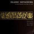 Cover of Islamic metalwork in the Freer Gallery of Art