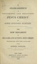 Cover of Iu Otoshki-Kikindiuin au tebeniminvng gaie bemajiinvng Jesus Christ: ima Ojibue inueuining giizhitong