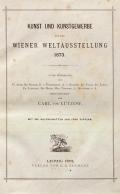Cover of Kunst und Kunstgewerbe auf der Wiener Weltausstellung 1873