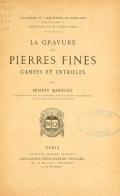 Cover of La gravure en pierres fines - camées et intailles