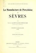 Cover of La manufacture de porcelaine de Sèvres
