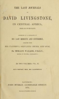 """Cover of """"The last journals of David Livingstone in Central Africa, from 1865 to his death"""""""