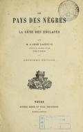 Cover of Le pays des nelgres et la Colôe des esclaves