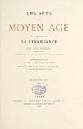 Cover of Les arts au moyen àge et à l'époque de la renaissance