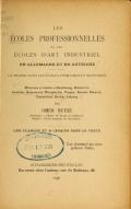 Cover of Les écoles professionnelles et les écoles d'art industriel en Allemagne et en Autriche