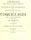 Cover of Les delices des yeux et de l'esprit, ou, Collection generale des differentes especes de coquillages que la mer renferme [v. 2, ptie. 4-6]