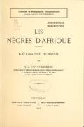 Les nègres d'Afrique, (géographie humaine)