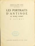 Cover of Les portraits d'Antinoé au Musée Guimet