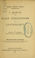 Cover of A manual of plain needlework and cutting-out