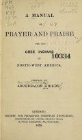 Cover of A manual of prayer and praise for the Cree Indians of North-west America
