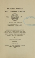 Cover of Medicine ceremony of the Menomini, Iowa, and Wahpeton Dakota, with notes on the ceremony among the Ponca, Bungi Ojibwa, and Potawatomi
