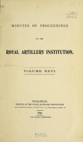 Cover of Minutes of proceedings of the Royal Artillery Institution v.26 (1899)