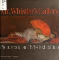 Cover of Mr. Whistler's gallery  pictures at an 1884 exhibition