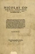 """Cover of """"Nicolai Copernici Torinensis De reuolutionibus orbium coelestium, libri VI"""""""