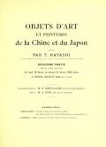 """Cover of """"Objets d'art et paintures de la Chine et du Japon : reunis par T. Hayashi, ancien commisaire general du Japon a exposition universelle de 1900."""""""