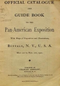 """Cover of """"Official catalogue and guide book to the Pan-American Exposition"""""""