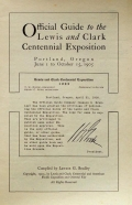 Official guide to the Lewis and Clark Centennial Exposition : Portland, Oregon, June 1 to October 15, 1905, / comp. by Lawson G. Bradley