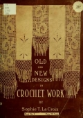 Cover of Old and new designs in crochet work