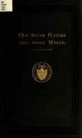 Cover of Old silver platers and their marks
