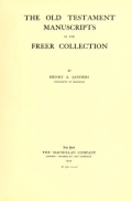 """Cover of """"The Old Testament manuscripts in the Freer collection /"""""""
