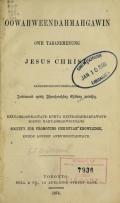 Cover of Oowahweendahmahgawin owh tabanemenung Jesus Christ