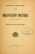 Cover of Organisation politique civile et pénale de la tribu des Mousseronghes