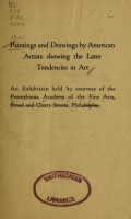 Cover of Paintings and drawings by American artists showing the later tendencies in art