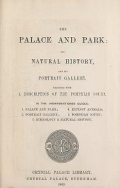 "Cover of ""The palace and park : its natural history, and its portrait gallery, together with a description of the Pompeian Court."""