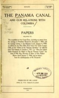 Cover of The Panama Canal and our relations with Colombia Papers relating to the acquisition of the Canal Zone, including an extract from the message of Presid