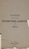 "Cover of ""Papers relating to the international exhibition, of 1892"""