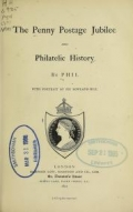 Cover of The Penny postage jubilee and philatelic history