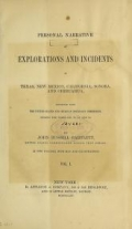 Cover of Personal narrative of explorations and incidents in Texas, New Mexico, California, Sonora, and Chihuahua v.1 (1854)