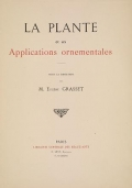 Cover of La plante et ses applications ornementales
