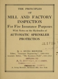 Cover of The principles of mill and factory inspection for fire insurance purposes