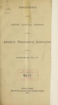 Cover of Proceedings of the ... annual session of the American Philological Association 9th-16th (1877-1884)