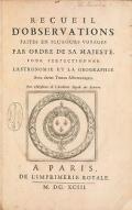 Cover of Recueil d'observations faites en plusieurs voyages par ordre de Sa Majestell pour perfectionner l'astronomie et la geographie